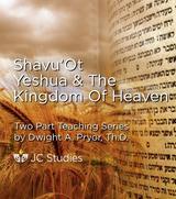 Pentecost, Jesus, & the Kingdom of Heaven