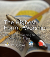 The Highest Form of Worship (Bundle: MP3's + Transcript)