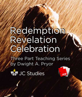 Redemption, Revelation, Celebration (Transcript)