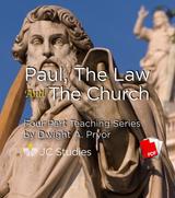 Paul, The Law & The Church - Transcript PDF