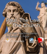 Paul, The Law & The Church - Bundle: MP3's & Transcript