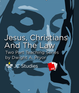 Jesus, Christians & The Law (Transcript)