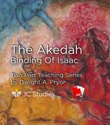 The Akedah – The Binding of Isaac