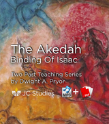 The Akedah – The Binding of Isaac (Bundle: MP3's + Transcripts)