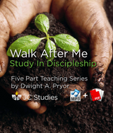 Walk After Me - Study in Discipleship (Bundle: MP3 & Transcript)