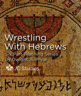 Wrestling with Hebrews