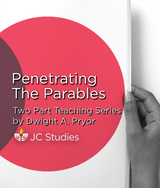 Penetrating the Parables