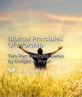 Biblical Principles of Worship