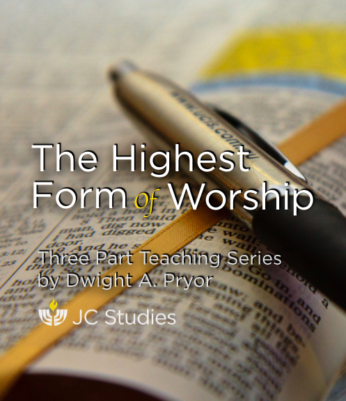 The Highest Form of Worship