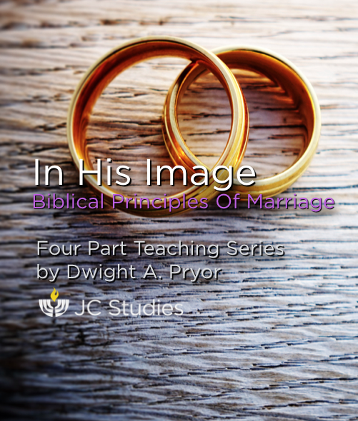 In His Image: Biblical Principles of Marriage