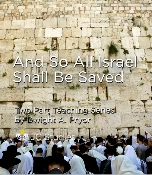 And So All Israel Shall Be Saved