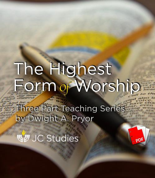 The Highest Form of Worship - Transcript PDF
