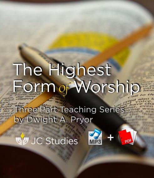 The Highest Form of Worship (Bundle: MP3's + Transcript)