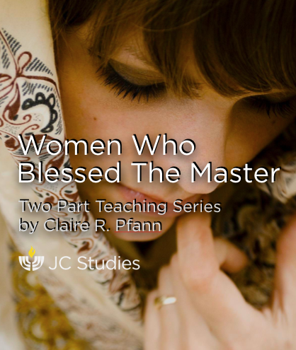 Women Who Blessed the Master