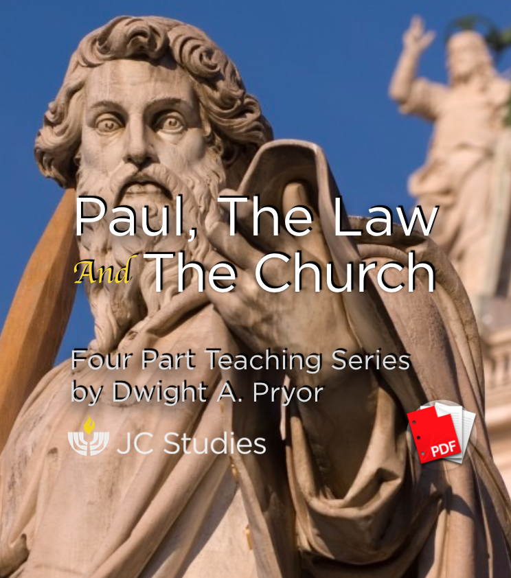 Paul, The Law & The Church - Transcript PDF