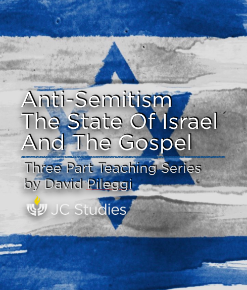 Anti-Semitism, the State of Israel and the Gospel - MP3