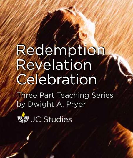 Redemption, Revelation, Celebration
