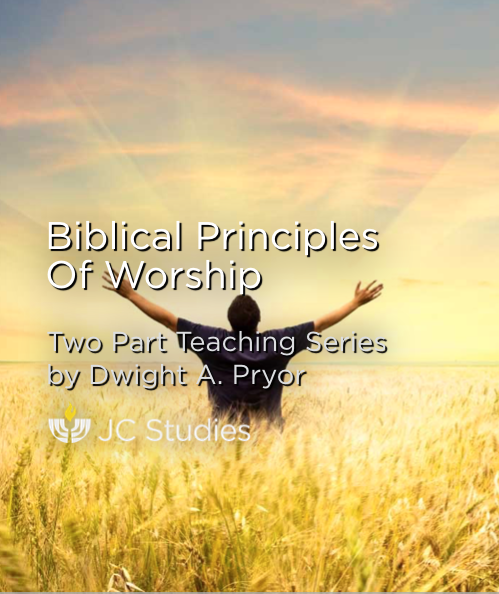 Biblical Principles of Worship