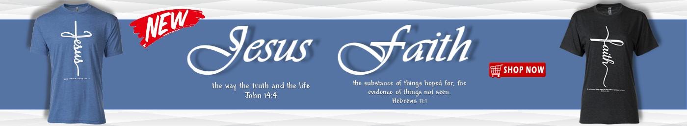 jesus-faith-shirt-banner-1400x258.jpg