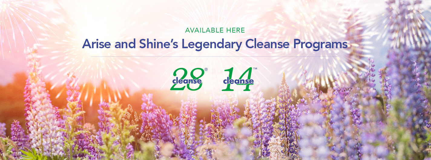 Arise and Shine's Legendary Cleanse Programs