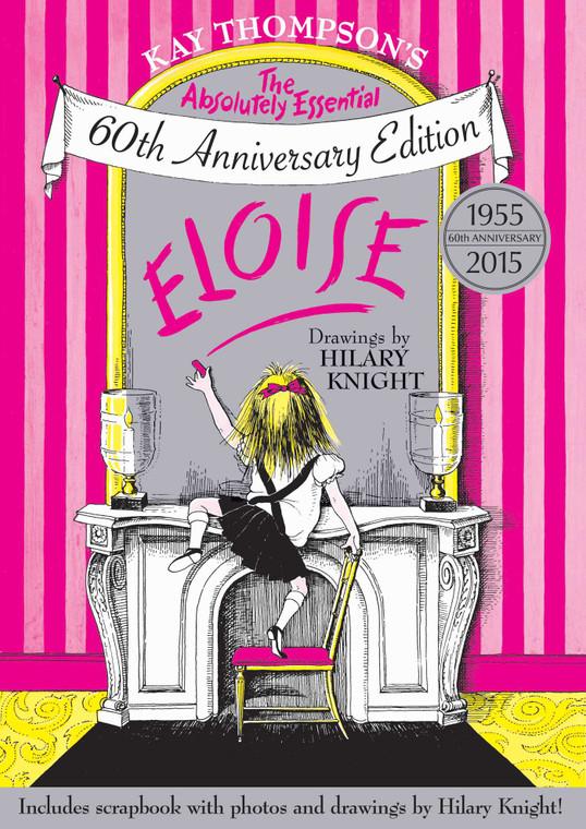 Eloise: 60th Anniversary Edition