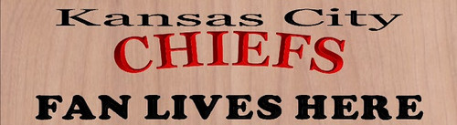 Chiefs Fans Live Here Custom Carved Wood Sign
