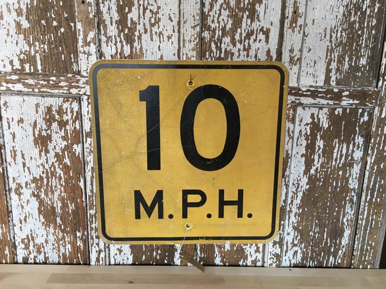 10 MPH Road Sign