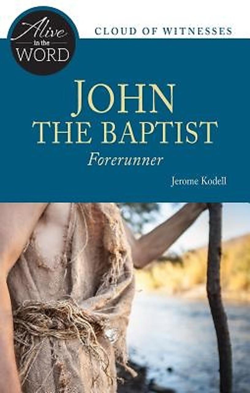 John the Baptist: Forerunner (autographed)