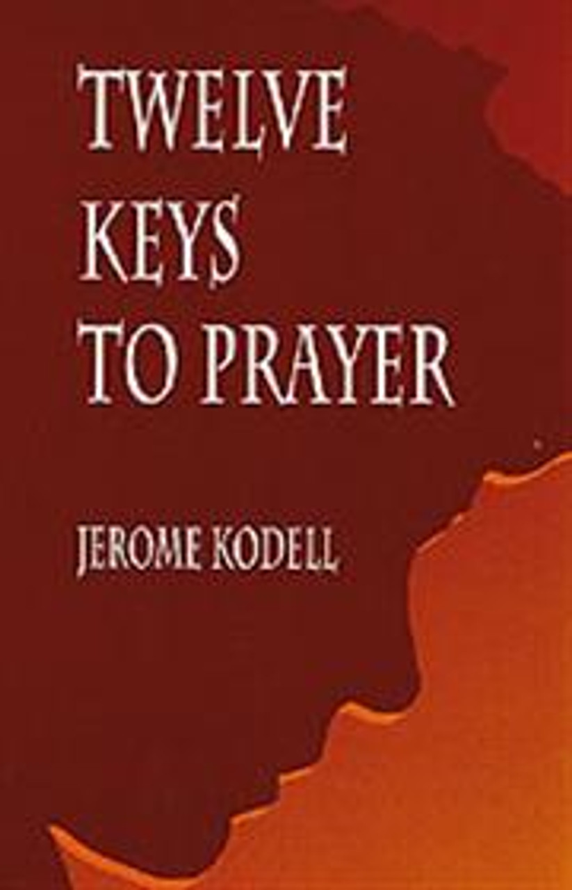 Twelve Keys to Prayer (autographed)
