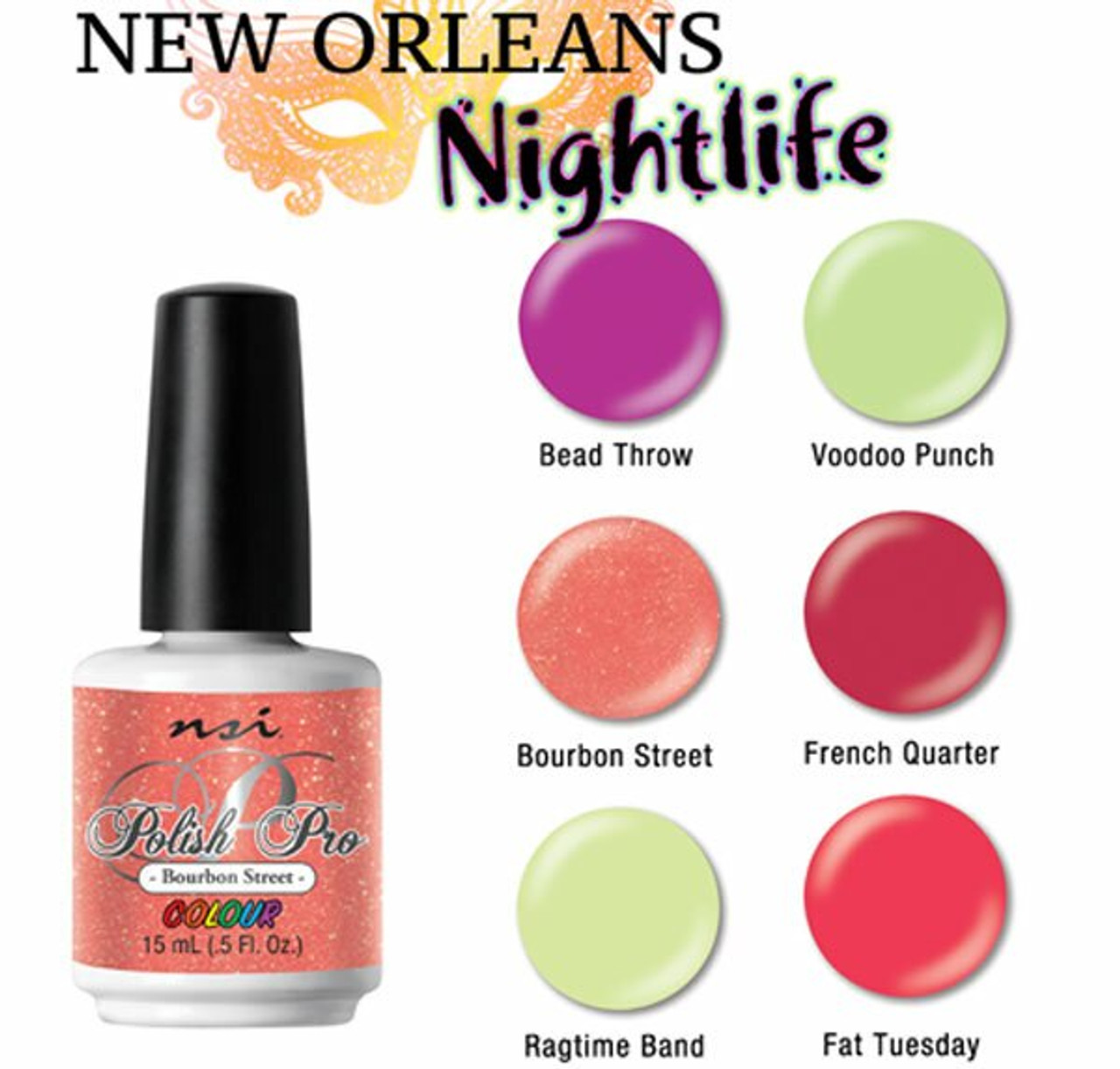NSI Polish Pro New Orleans Nightlife Collection 2018 - 6pc
