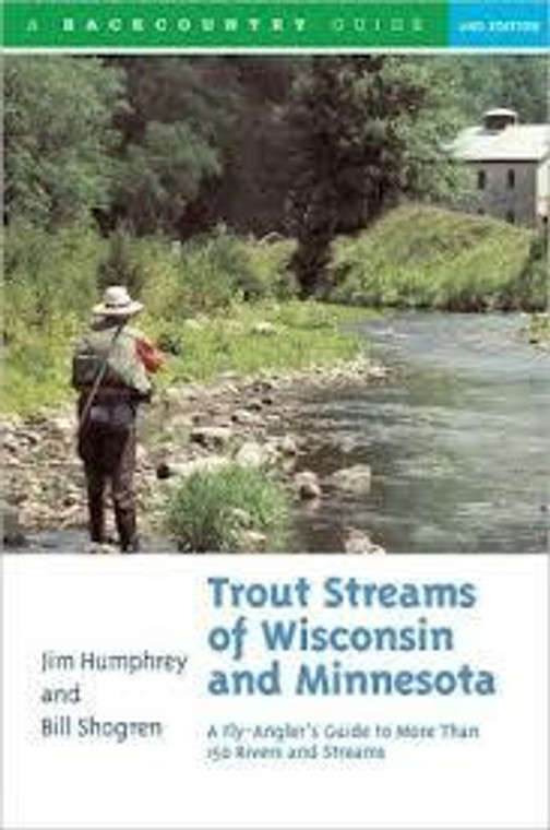 Trout Streams of Wisconsin and Minnesota
