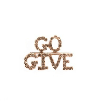 """PK574 """"GO GIVE"""" BROOCH"""