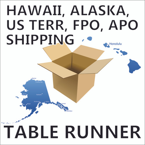 US Outlying States , Territories, Military Table Runner Orders Additional Shipping Fee