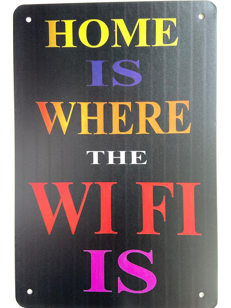 TS_D3020-129   Home is where the WIFI  IS   Vintage Tin Sign