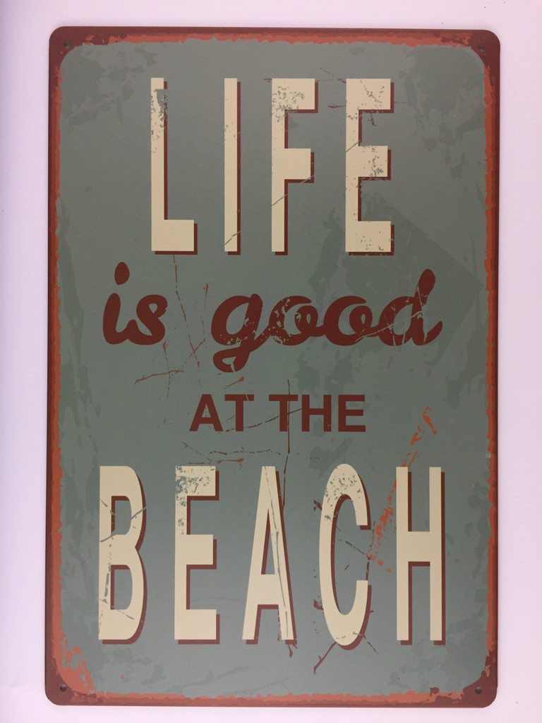 TS_D3020 - 175 | LIFE IS GOOD AT THE BEACH | Vintage tin sign