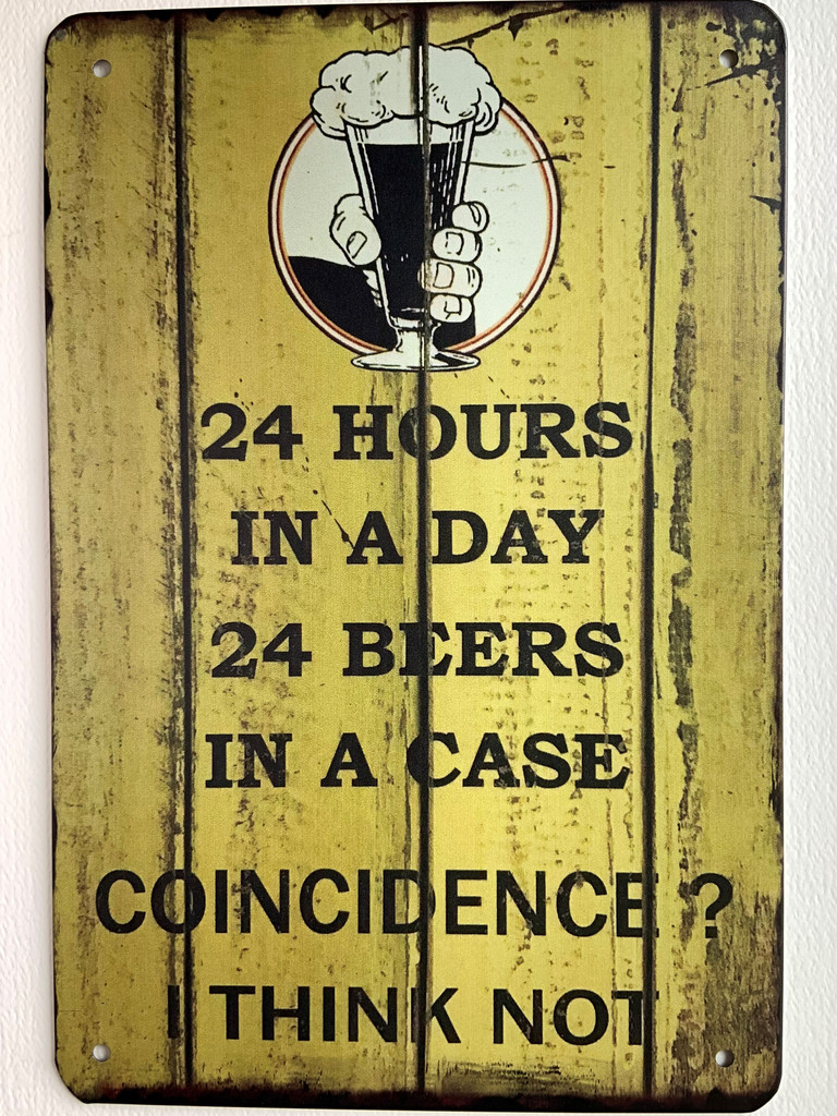 TS_D3020-622   24 Hrs/Day...Beers/Case...COINCIDENCE...  Vintage  tin sign