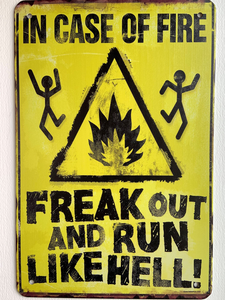 TS_D3020-1321 | In Case of Fire Freak Out and Run Like Hell | Vintage Tin Sign