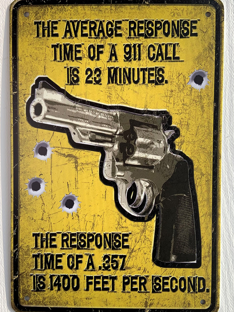 TS_2020-07-07-13   The Average Response Time of 911 Call is 23 Minutes.....   Vintage Tin Sign