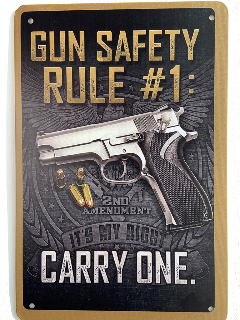 TS_2020-07-07-14   Gun Safety Rule # I / Carry One   Vintage Tin Sign
