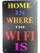 TS_D3020-129 | Home is where the WIFI  IS | Vintage Tin Sign