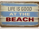 TS_D3020-214 | Life is Good at the Beach | Vintage Tin Sign