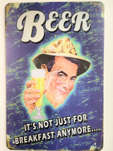 TS_D3020-572 | Beer It's Not Just For Breakfast Anymore | Vintage Tin Sign