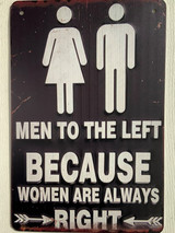 TS_D3020-1666 | Men To The Left/ Women Always Right | Vintage Tin Sign