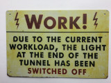TSCZHA_1001-338 - WORK!...SWITCHED OFF tin sign