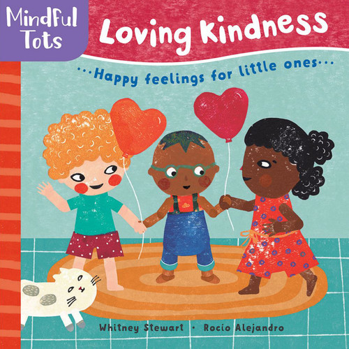 Mindful Tots Loving Kindness Book
