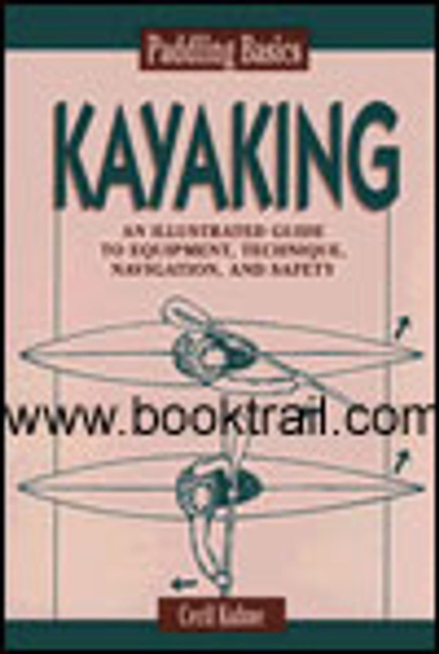Paddling Basics Kayaking