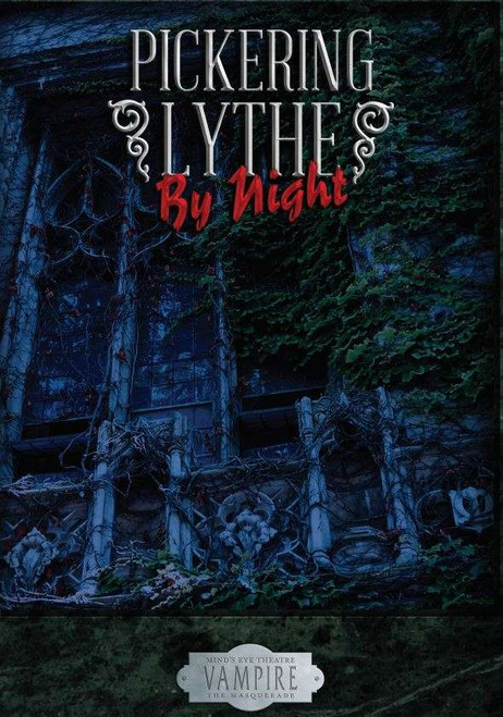 Mind's Eye Theatre: Pickering Lythe PDF