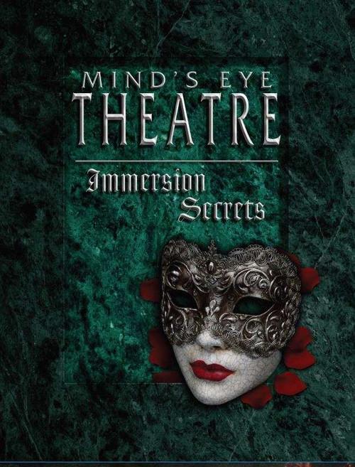 Mind's Eye Theatre: Immersion Secrets PDF
