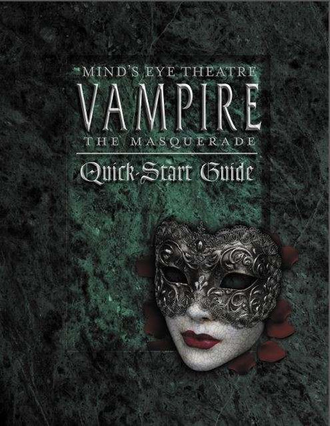 Mind's Eye Theatre: Vampire The Masquerade Quickstart Guide PDF