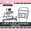 Coffee & Bible Journaling Digital Set